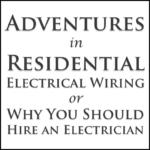 Adventures in Residential Wiring